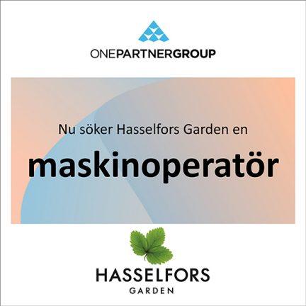 Maskinoperatör till Hasselfors Garden